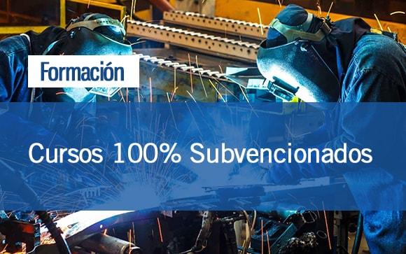 Formación   Cursos 100% Subvencionados Sector Metal